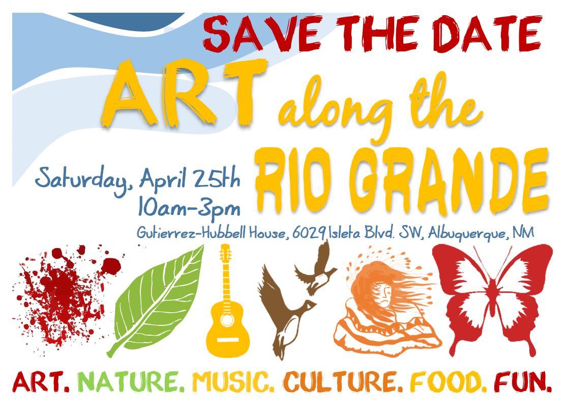 Art Along the Rio Grande - Save the Date - Sat April 25, 2020